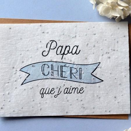 Carte à planter papa chéri que j'aime